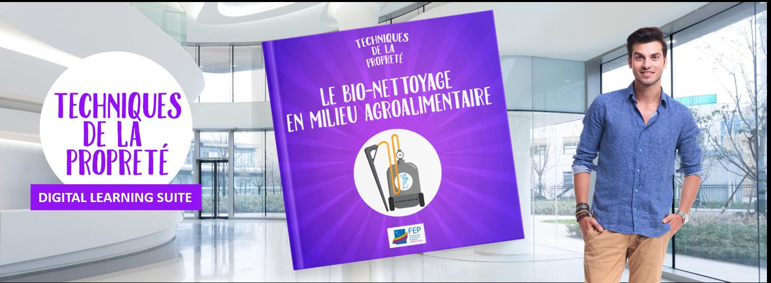 DIGITAL LEARNING SUITE-BIO NETTOYAGE EN MILIEU AGRO ALIMENTAIRE - LA MANANE, AGENCE DE COMMUNICATION PEDAGOGIQUE CROSSMEDIA