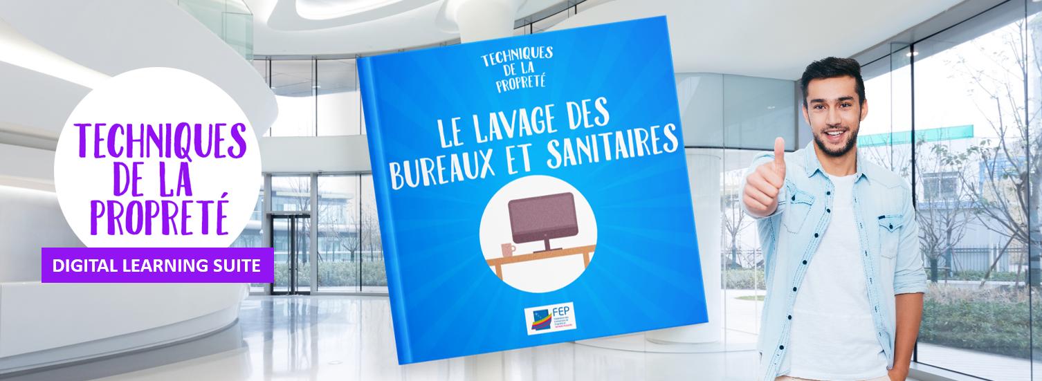 DIGITAL LEARNING SUITE- LAVAGE DES BUREAUX ET SANITAIRES- LA MANANE, AGENCE DE COMMUNICATION PEDAGOGIQUE CROSSMEDIA